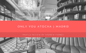Andrew Forbes visit Only You Atocha